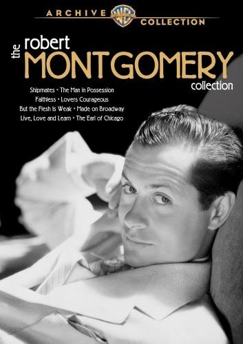 Robert Montgomery, Warner Archive Collection, TCM, Robert Montgomery Collection